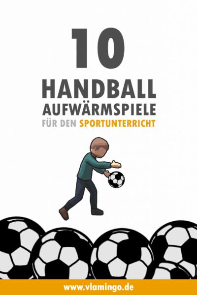 10 Handball Aufwärmspiele für den Sportunterricht