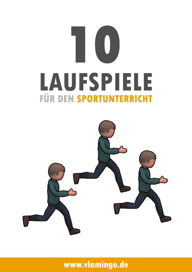 10 Laufspiele für den Sportunterricht
