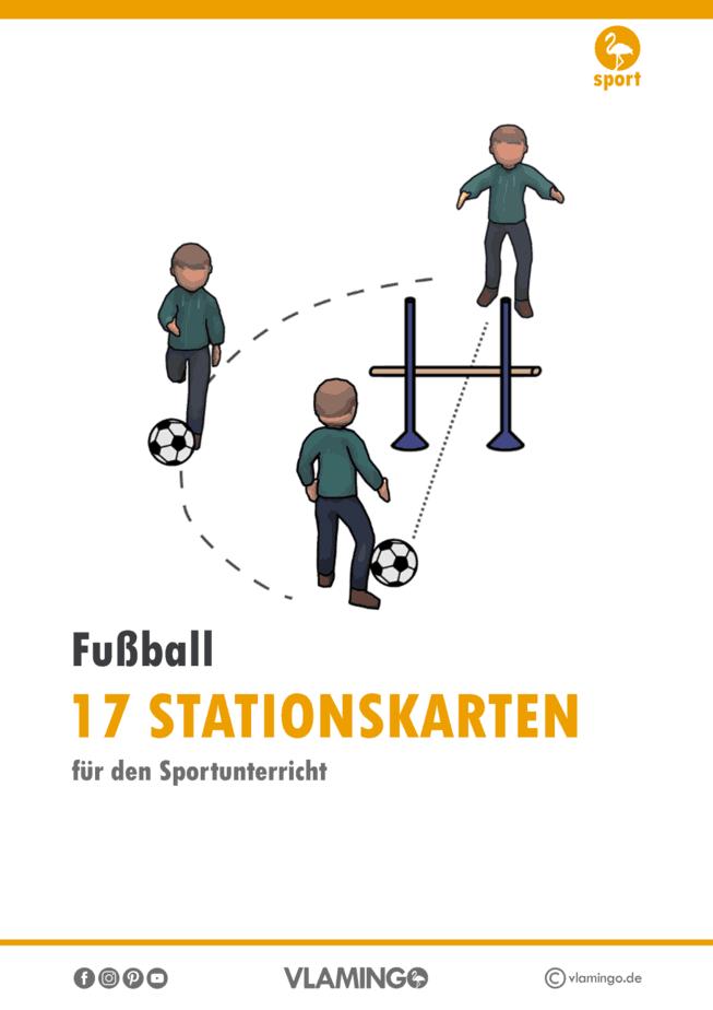 17 Fußball-Stationskarten für den Sportunterricht