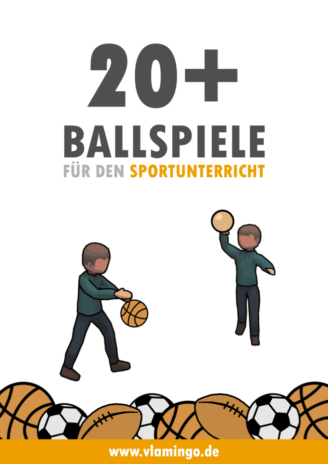 20 Ballspiele für den Sportunterricht