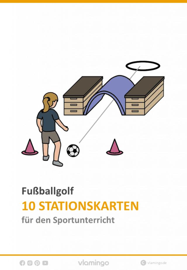 Fußballgolf - 10 Stationen für den Sportunterricht