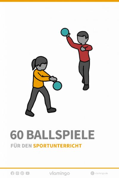 60 Ballspiele für den Sportunterricht