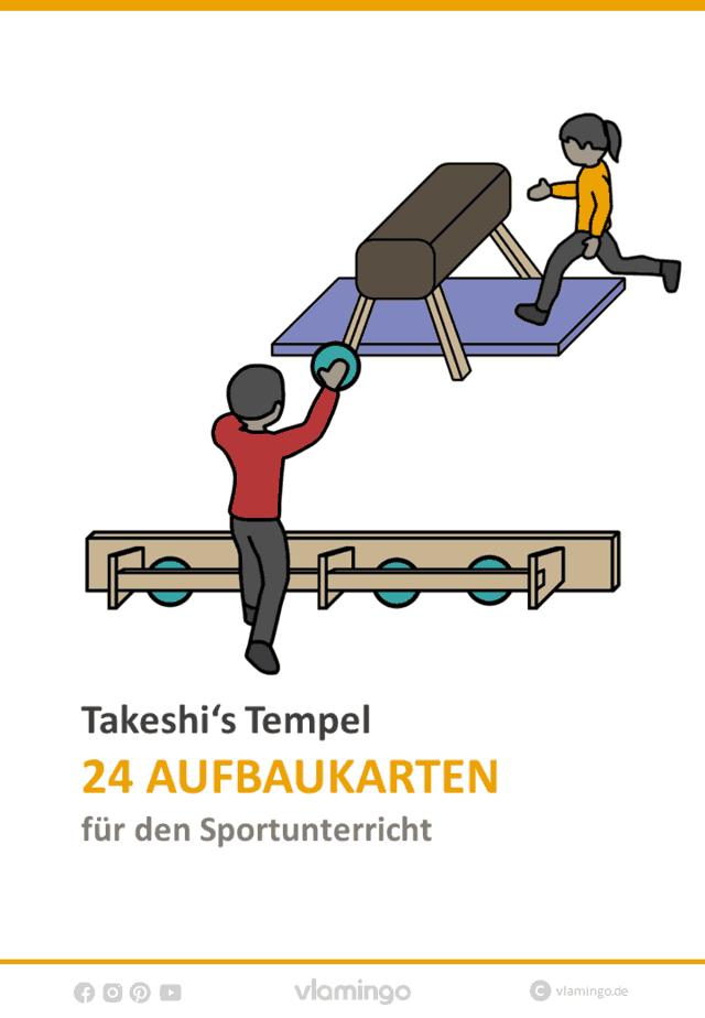 Takeshis Tempel im Sportunterricht