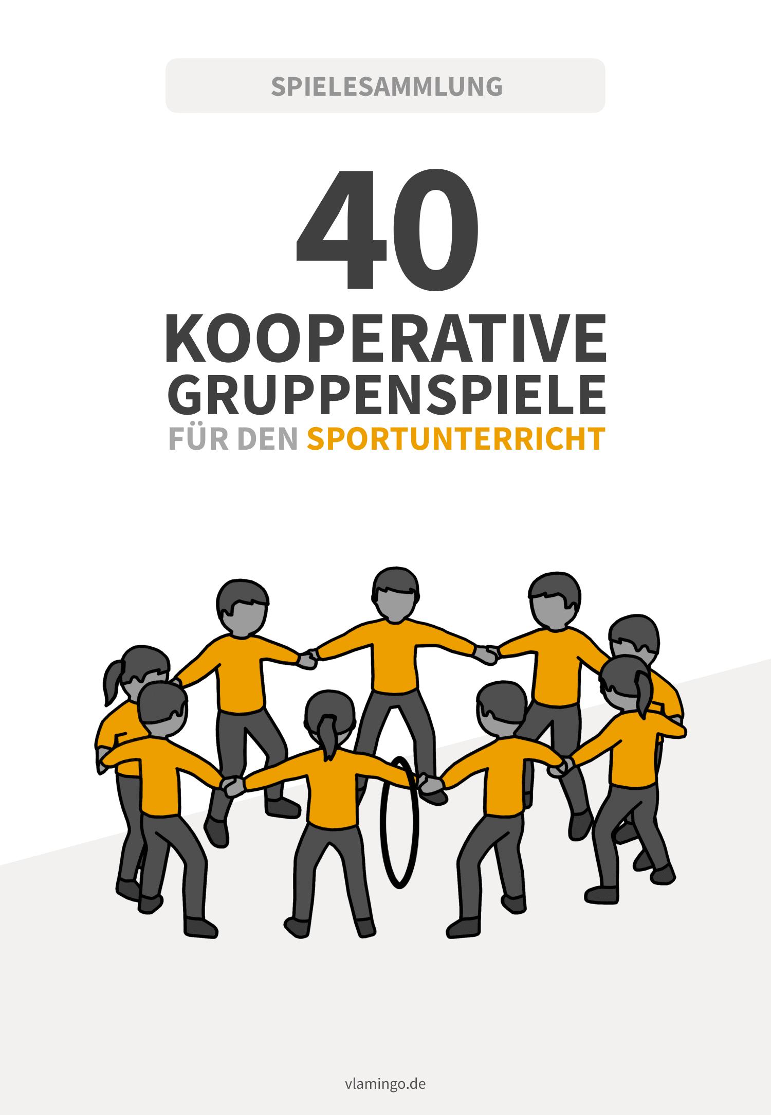 eBook - 40 kooperative Gruppenspiele für den Sportunterricht