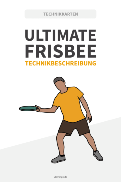 Ultimate Frisbee - Technikkarten