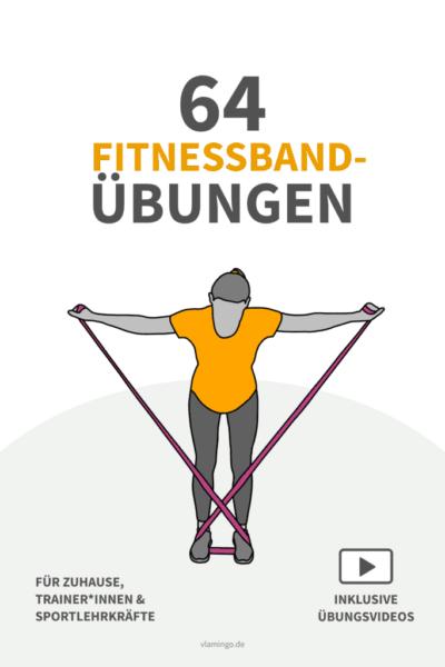 64 Fitnessband-Übungen (Widerstandsband)