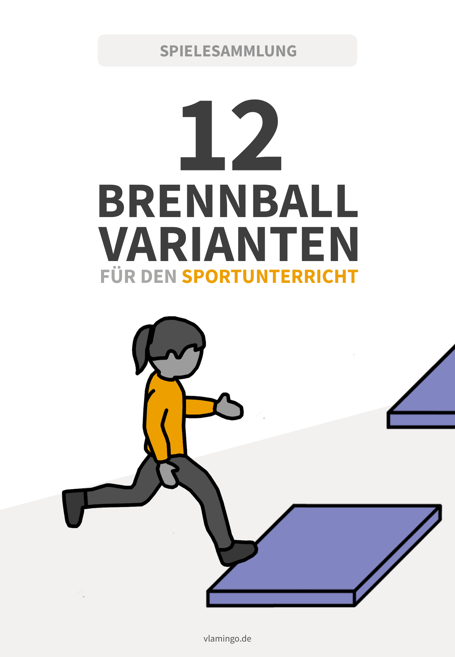 12 Brennball-Varianten für den Sportunterricht - vlamingo