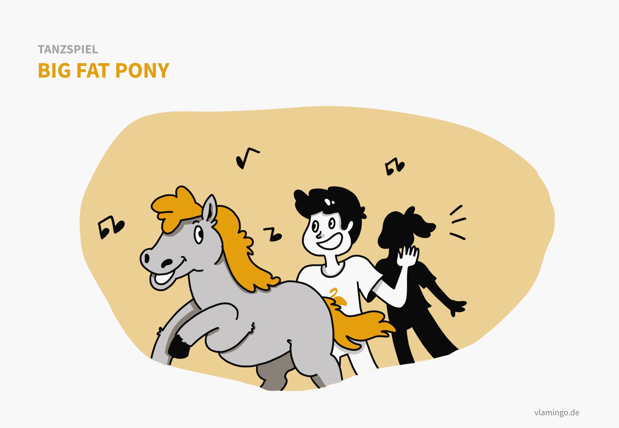 Tanzspiel - Big Fat Pony